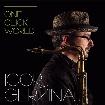 One Click World / Igor Geržina