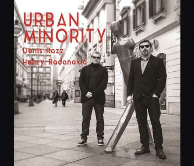 "Razz i  Radanović objavili CD ""Urban Minority"""