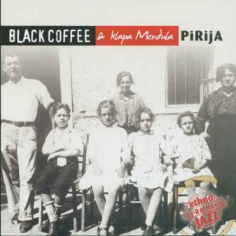 Pirija / Black Coffee