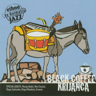 Krijanca / Black Coffee