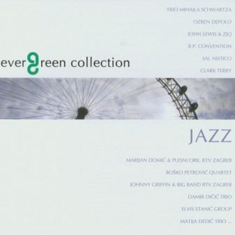 Evergreen Collection - Jazz / Razni izvođači