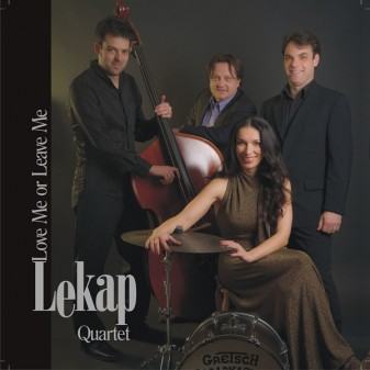 Love Me or Leave Me / LeKAP Quartet