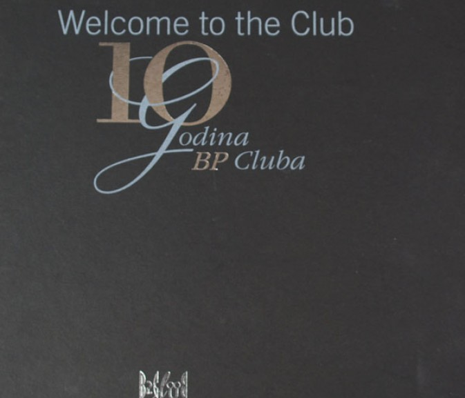 Welcome to the Club/10 godina BP Cluba